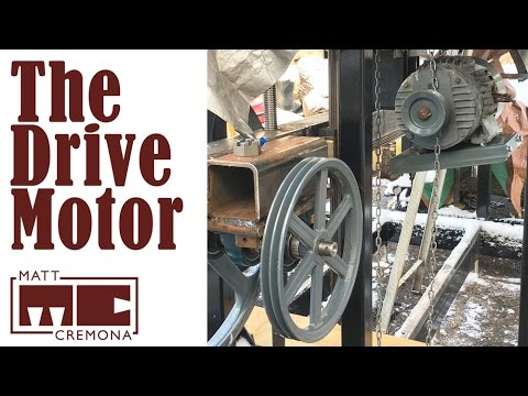 The Drive Motor - Building a Large Bandsaw Mill - Part 11