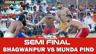 Semi Final of Munda Pind Kabaddi Cup 2019 || Bhagwanpur Vs Munda Pind