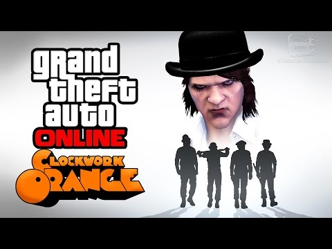 GTA Online - A Clockwork Orange