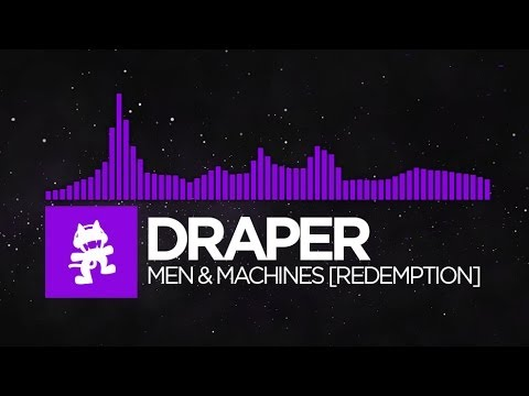 [Dubstep] - Draper - Men & Machines [Redemption] [Monstercat FREE Release]