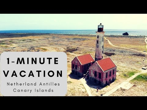 1-MINUTE VACATION - Canary Islands, Netherland Antilles in 4K