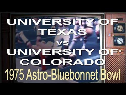 Univeristy of Texas vs University of Colorado 1975 Astro-Bluebonnet Bowl