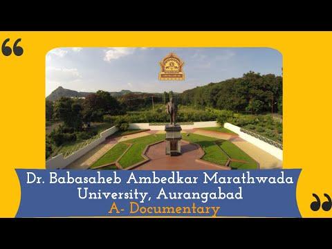 Dr. Babasaheb Ambedkar Marathwada University, Aurangabad- A Documentary