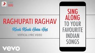Gambar cover Raghupati Raghav - Kuch Kuch Hota Hai|Official Bollywood Lyrics|Shankar Mahadevan|Alka