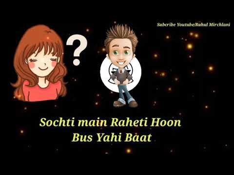 sau Rab Di (Sochti Main Rehati Hoon Bas Yahi Baat) Romantic WhatsApp Status Video