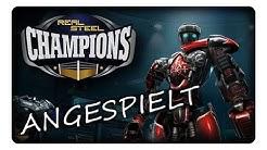 REAL STEEL CHAMPIONS || Angespielt | Deutsch | German