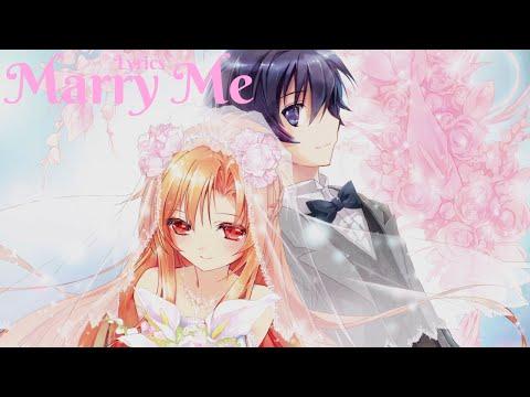 Nightcore - Marry Me