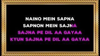 Naino Mein Sapna Karaoke With Female Voice