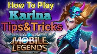 Mobile Legends : How to Play Karina Tips&Tricks | Karina Best Build - GLegend Rank Game - Penta Kill