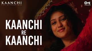 Kaanchi Re Kaanchi Song Kaanchi | Mishti | Sukhwinder Singh | Latest Bollywood Songs