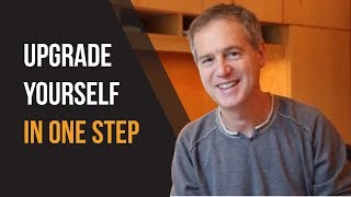 How to Upgrade Yourself In One Step - Jeff Walker