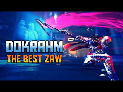 [WARFRAME] The Best Zaw DOKRAHM