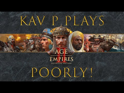 Kav P Plays Age Of Empires II Poorly! (feat. Shaun) Ep. 1