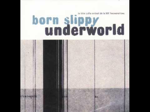Underworld  Born Slippy Fatboy Slim Remix