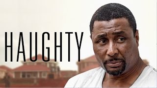 Haughty - Latest 2017 Nigerian Nollywood Drama Movie (10 min preview)