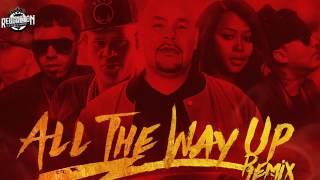D.OZi Anuel AA Almighty Fat Joe Y Mas - All The Way Up