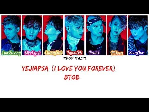 BTOB - Yejiapsa (I Love You Forever) [Color Coded/Sub Ita]