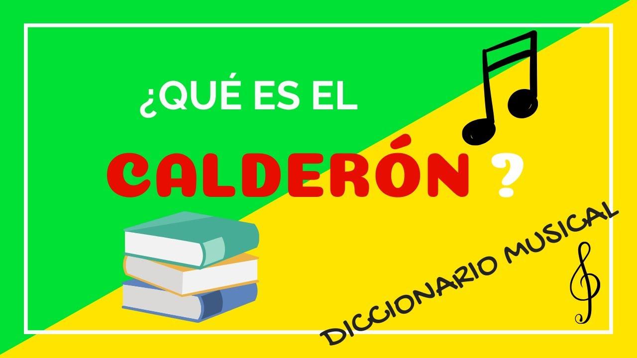 ¿Qué es el CALDERÓN? | Diccionario Musical Solfeando