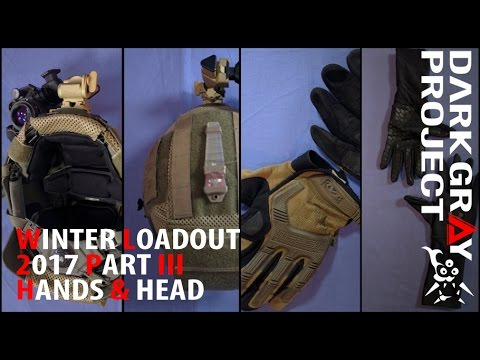Canadian Winter Airsoft Milsim Loadout Lessons 2017 #3/3: Hands, Head and Conclusion - DGP