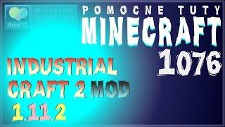 IndustrialCraft 2 1.11.2 [IC2] - Jak zainstalować mody - PL Instalacja moda do Minecraft 1.11.2