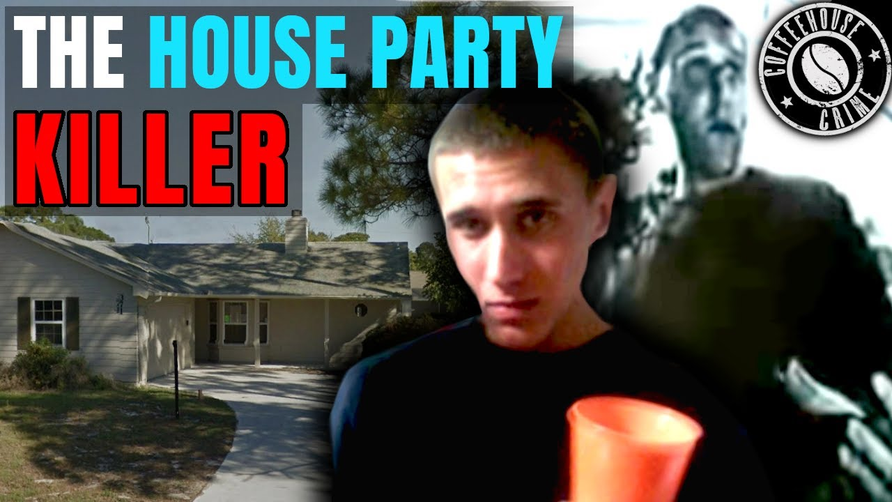 The House Party Killer   The Horiffic Case of Tyler Hadley