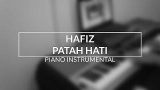 Hafiz - Patah Hati (Piano Instrumental Cover)
