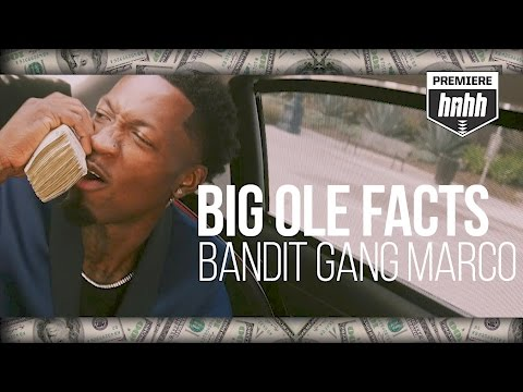Video: Bandit Gang Marco - Big Ole Facts