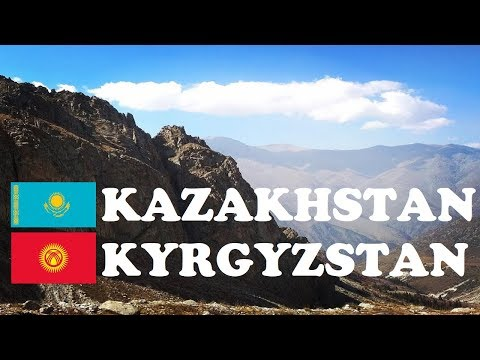 Trip to Kyrgyzstan through Kazakhstan