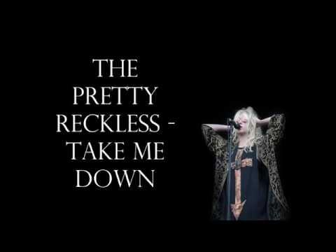 The Pretty Reckless - Take Me Down Lyrics HD