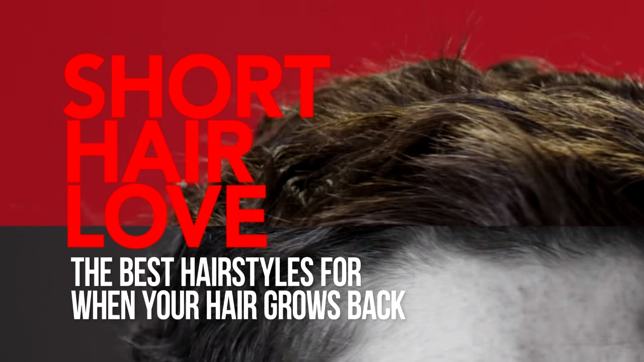 Short Hair Love The Best Hairstyles For When Your Hair Grows Back Youtube