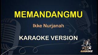 Memandangmu Ikke Nurjanah ( Karaoke Dangdut Koplo ) - Taz Musik Karaoke