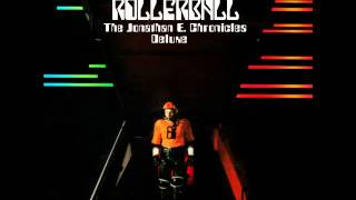 Shiryu - Rollerball: The Jonathan E. Chronicles Deluxe (CD 2)