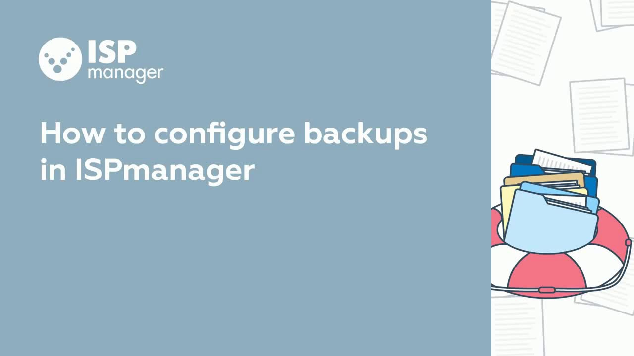 How To Configure Backups In Ispmanager