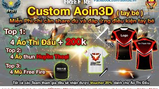 [FreeFire] Bán Kết 1 Custom Aoin3D ^^