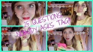 25 Questions Nobody Asks Tag!! Thumbnail
