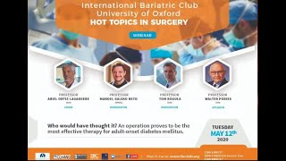 Curing Diabetes with Surgery, Professor Walter Pories. Hot Topics In Surgery. IBC-Oxford University.