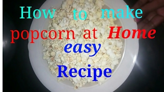Easy popcorn recipe in Hindi