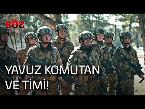 Söz | 1.Bölüm - Yavuz Komutan Ve Timi!