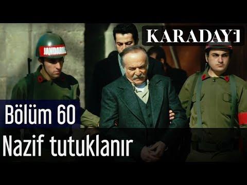 Karadayı 60.Bölüm - İlk Sahne - Nazif Tutuklanır