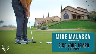 Mike Malaska: Find Your Tempo