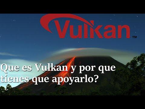Que es Vulkan y en que nos beneficia a los Gamers?