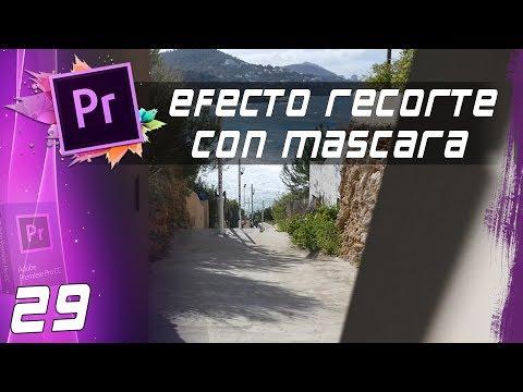 EFECTO RECORTE CON MÁSCARA | Cap: 29 | Curso Adobe Premiere Pro CC 🎬