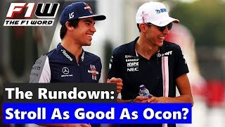 The Rundown: Stroll As Good As Ocon?