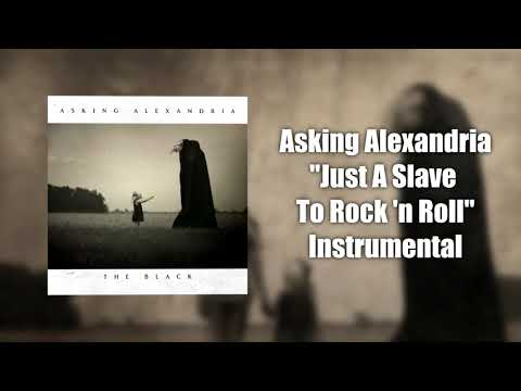 Asking Alexandria - Just A Slave To Rock n'Roll (Instrumental Cover) 2017 HQ