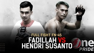 Silat Bebas: Ari Fadillah vs Hendri Susanto | Full Fight One Pride MMA FN 45