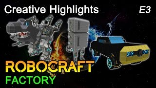 Robocraft Factory: Creative Highlights - E3