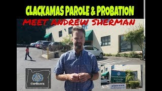 Andrew Sherman Clackamas Parole & Probation ( Ask's Copwatcher if he's on Supervision