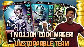 1 MILLION COIN WAGER MATCH! UNSTOPPABLE MUT TEAM! MADDEN 17 ULTIMATE TEAM