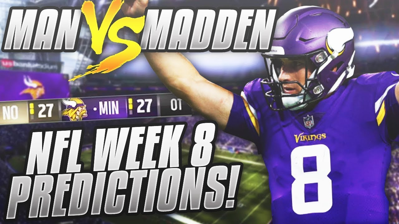 nfl-week-8-game-picks-wow-do-you-agree-man-vs-madden-2018