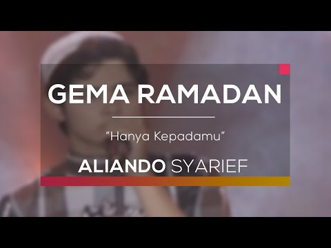 Aliando - Hanya Kepadamu (Gema Ramadan)
